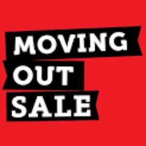🔥💲Moving out sales - CRAZY PRICES !!!!!